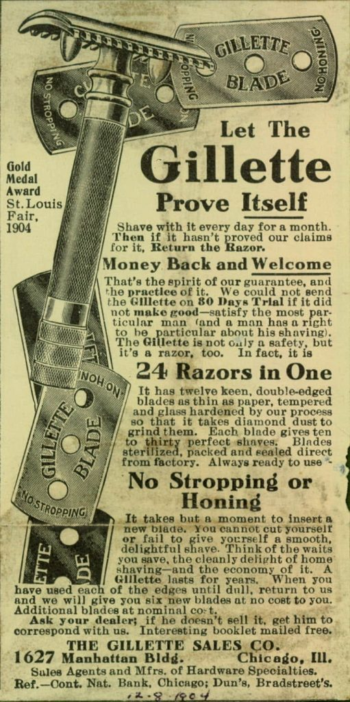 Gillette advertisement from 1904, extolling the benefits of no stropping, no honing, and money back if not happy.
